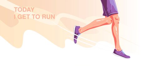 Today i get to run. Natural running. Healthy running lifestyle concept. Runner legs on an orange transparent background. Vector flat graphic design illustration set. Running poster.
