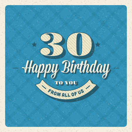 number border: Vintage happy birthday vector card background  Retro happy birthday message and years numbers