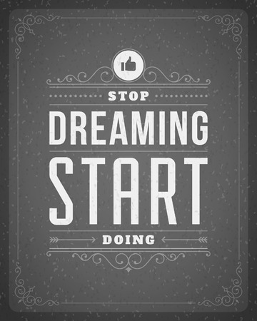 Quote typographic background Stop dreaming start living Vintage retro style design template