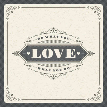 Quote typographic background  Do what you love, love what you do  Vintage retro style design template  Vector
