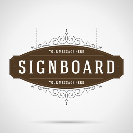 wrought: Vintage signboard outdoor advertising vintage graphics and place for shop name. Vector design element. . Flourishes calligraphic.
