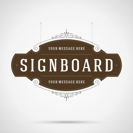Vintage signboard outdoor advertising vintage graphics and place for shop name. Vector design element. . Flourishes calligraphic. Vektorové ilustrace