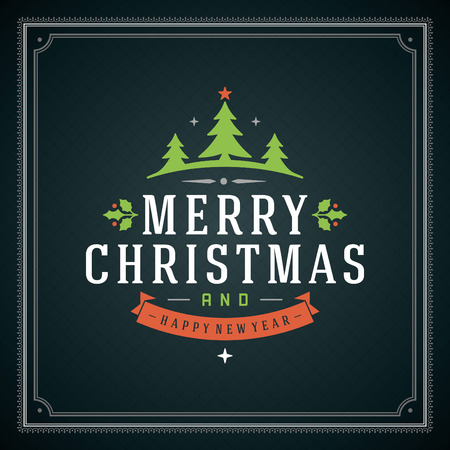 happy new year text: Christmas retro typography and ornament decoration. Merry Christmas holidays wish greeting card design and vintage background. Happy new year message.  Illustration