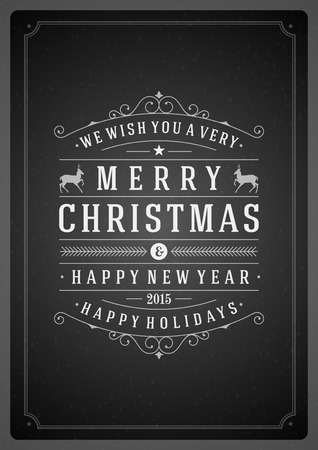 Christmas Backround and ornament decoration. Merry Christmas holidays wish greeting card or invitation chalkboard design. Happy new year message.