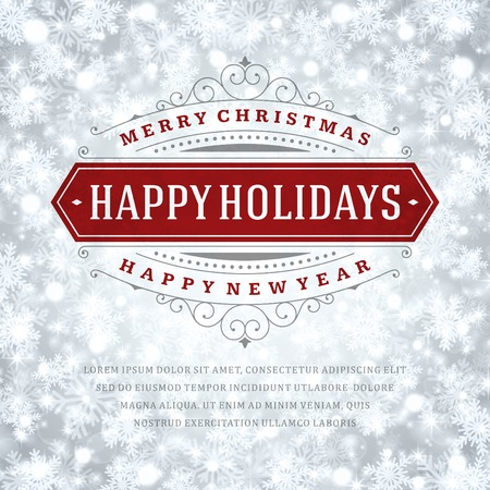 happy holidays text: Christmas greeting card light and snowflakes vector background. Merry Christmas holidays wish design and vintage ornament decoration. Happy new year message. Vector illustration.