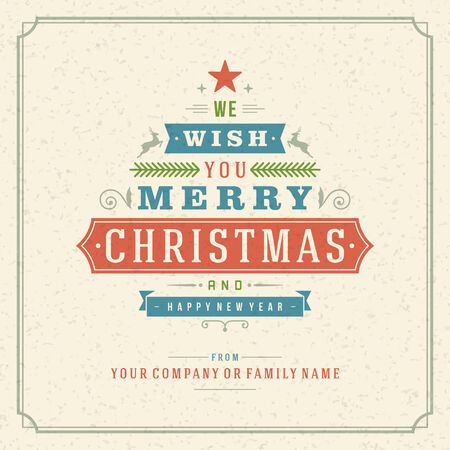 christmas banner: Christmas tree retro typographic and ornament decoration. Merry Christmas holidays wish greeting card and vintage background. Happy new year message. Vector illustration Eps 10. Illustration