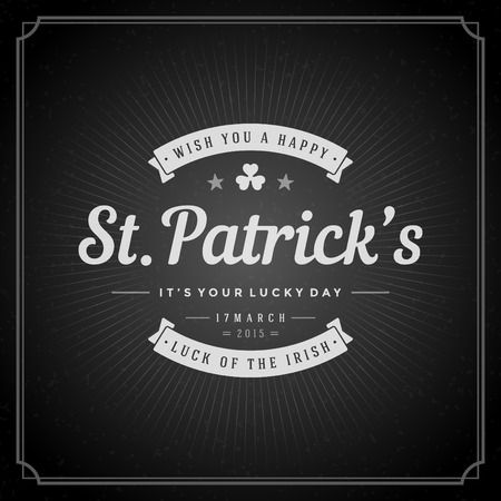 Typographic Saint Patricks Day Retro Background. Vintage Vector design greetings card or poster. Chalkboard backdrop. Vector