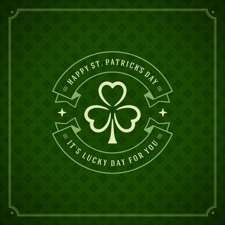 patrick day: Typographic Saint Patricks Day Retro Background. Vintage Vector design greetings card or poster.