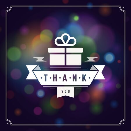 thanks: Thank You Typography Message Vintage Greeting Card design template. Bokeh light vector background. Illustration