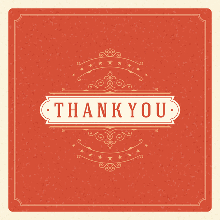 Thank You Typography Message Vintage Greeting Card design template. Flourishes calligraphic ornament Retro vector background. Thank You Card Note, Thank You Background.
