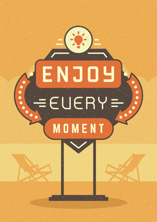 moment: Retro Sign Billboard Typographic Quote Poster Design. Enjoy Every Moment. American signage style vector background. Quote Sign, Retro Quote Design, Quote Design, Motivation poster, 1950s Style. Illustration