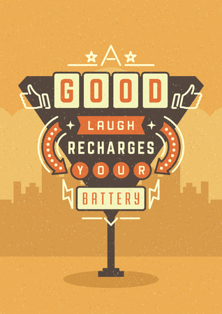 laughs: Retro Sign Billboard Typographic Quote Poster Design. A Good Laugh Recharges Your Battery. American signage style vector background. Quote Sign, Retro Quote Design, Quote Design, Motivation poster.