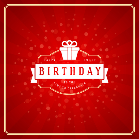 modern background: Happy Birthday typographic for greeting card design vector illustration. Vintage birthday badge or label with wish message on red background. Eps 10.