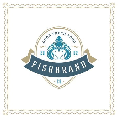 Seafood restaurant logo vector illustration. Market emblem, lobster silhouette. Vintage typography badge design. Illustration