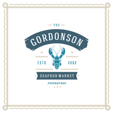 Seafood restaurant logo vector illustration. Market emblem, lobster silhouette. Vintage typography badge design. Illusztráció