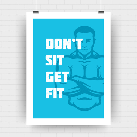 Fitness motivation poster retro typographic quote design template A4 size with bodybuilder man silhouette. Don't sit get fit message, vector Illustration. Illustration