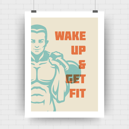 Fitness motivation poster retro typographic quote design template A4 size with bodybuilder man silhouette. Wake up and get fit message, vector Illustration. Ilustração