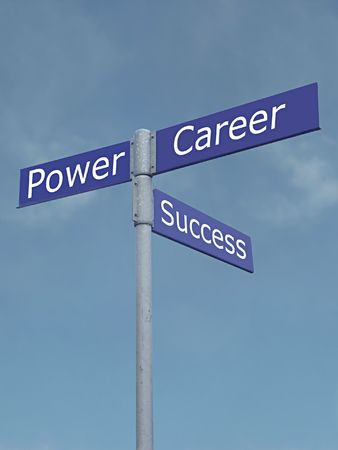 Power, success and carrer signpost 1007_06 Stock Photo