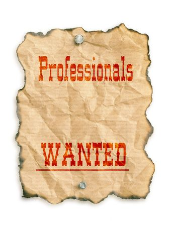 Western style - Professionals Wanted - notice on grunge paper - isolated on white Stock Photo