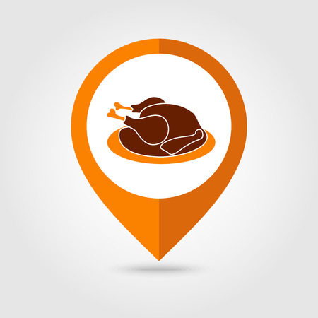 Roasted chicken or Turkey ready for Thanksgiving. Vector mapping pin icon