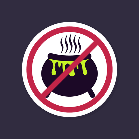 No, Ban or Stop signs. Halloween witch cauldron icon, Prohibition forbidden red symbols, vector illustration eps 10