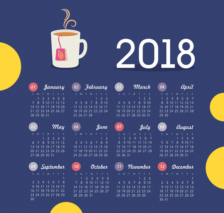 Calendar 2018 year with a cup of tea. Week starts from Sunday, eps 10