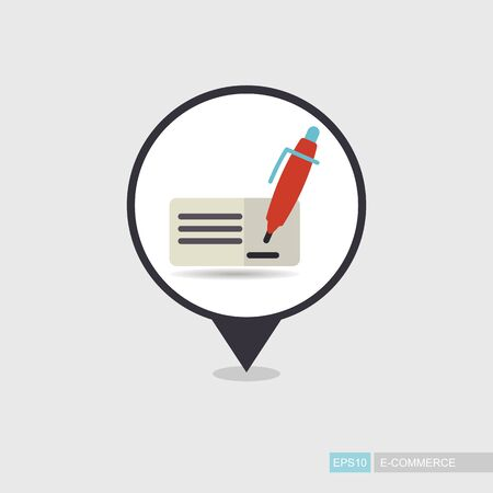 Blank bank check with pen and signature pin map icon. E-commerce sign. Map pointer. Map markers. Illustration