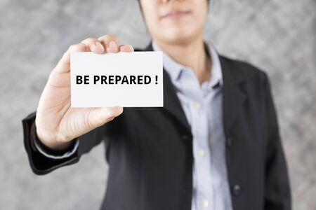 be prepared: businessman showing business card with word be prepared Stock Photo