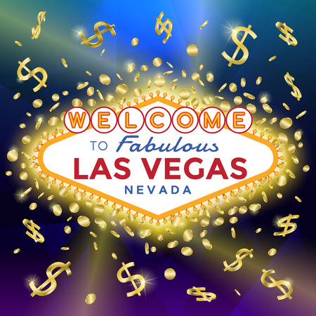 Vector Las Vegas Sign on the background of gold coins and banknotes.