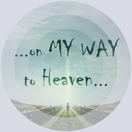 Inspirational words, on my way to heaven, as a man walking on a country road with a relax mood, following a light in the sky. Way of life concept.