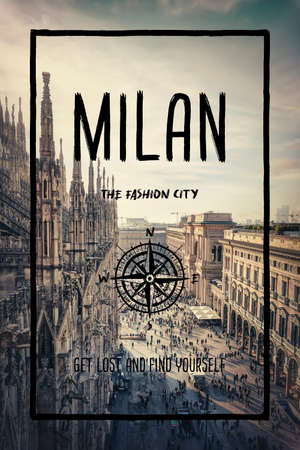 Milan city, Italy, the fashion capital of the world. Trendy travel design, inspirational text art over cityscape background. Touristic adventure concept, compass symbol and trip typography.