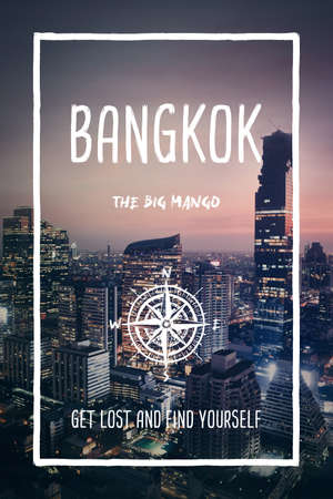 Bangkok, Thailand, the big mango city. Trendy travel design, inspirational text art, night cityscape background. Tourist adventure concept, compass symbol and trip typography. Get lost & find yourself