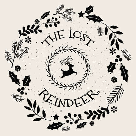 The lost reindeer funny text art seasonal illustration with different holiday symbols surrounded by a Christmas wreath. New year conceptual decorations and colors, pine twigs, berries and garlands.