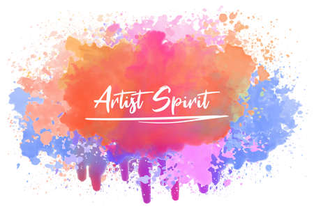 Artist spirit, positive inspirational calligraphy over a colorful abstract watercolor splash. Artistic text art illustration, cute magical lettering. Good vibes, trendy hipster design for printing.