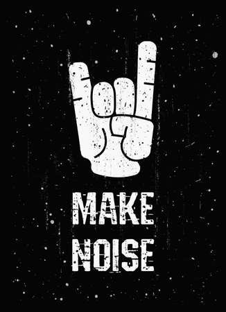Make Noise, Rock n Roll and Heavy Metal music fans, text art illustration banner. Fingers horns symbol, hand gesture, trendy design for printing. Hipster live festival, grunge effect vintage poster.