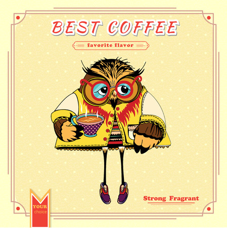 Favorite flavor Classic Coffee. Cute character Owl. Tasty coffee. Delicious. Hand drawn poster. Vintage Coffee Banner. Cover for packing of Coffee Vector