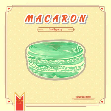 macaron: Macaron illustration. French macaron poster. Design for the decoration of the cafe or menu. Design element for decorated cafe. Banner with french pastry Illustration