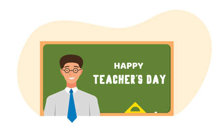 Happy Teacher Day. Smiling teacher in glasses stands in front of a chalkboard with a greeting text on it. Vector illustration.
