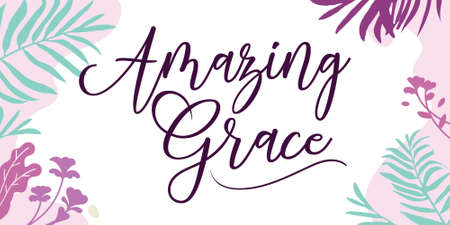 Beautiful Faith and Life Quotes Amazing Grace vector typography wall art ready print in Natural Background Frame for wall decor, Banner, Sticker, greeting card