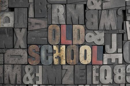 The words Old School written out in old letterpress type Stock Photo - 15580110