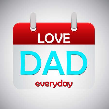 everyday: Love dad everyday calendar icon, vector illustration Illustration