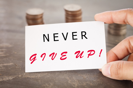 stock quote: Never give up inspirational quote, stock photo Stock Photo