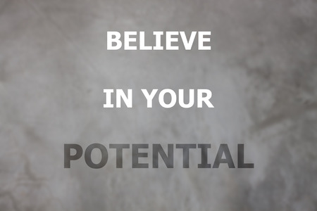 stock quote: Believe in your potential inspirational quote, stock photo