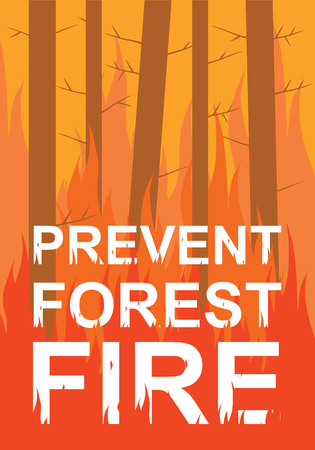 Prevent forest fire poster. Vector illustration
