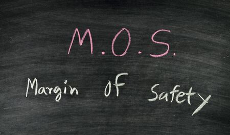 margin of safety: m.o.s.,margin of safety stock exchange concept on blackboard