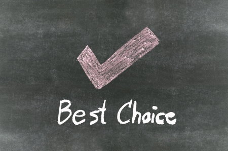 checkmark symbol and wordBest Choice written on blackboard