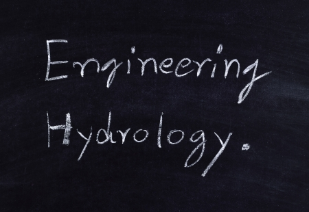 hydrology: engineering hydrology written on blackboard