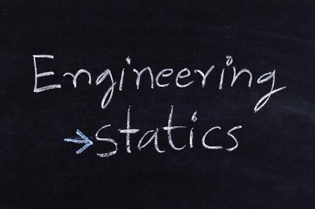 statics: engineering statics written on blackboard Stock Photo