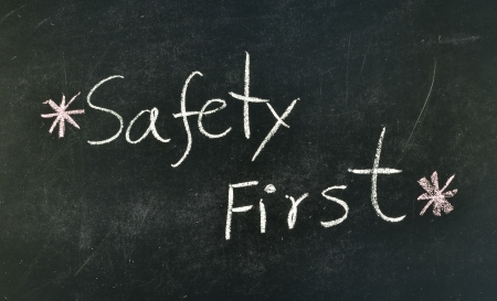 safety first handwriting on blackboard