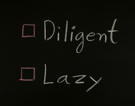 diligent: select diligent or lazy  written on blackboard